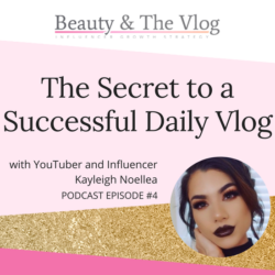 The Secret to a Successful Daily Vlog
