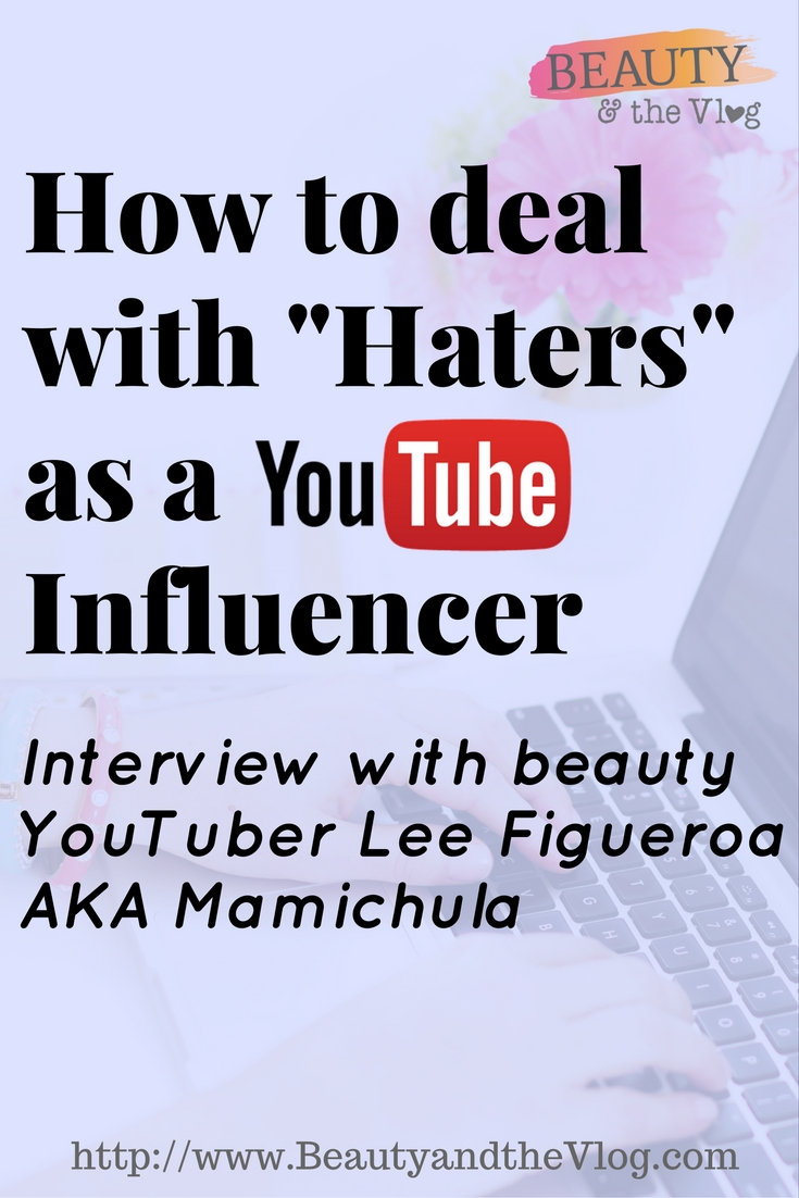 How to Overcome Negativity and Deal with Haters on YouTube: Mamichula AKA Lee Figueroa Interview