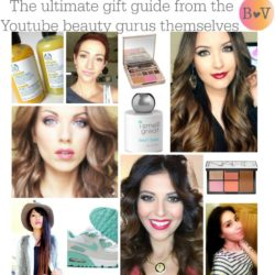 Beauty and the Vlog Ultimate Holiday Gift Guide 2014 From YouTube Beauty Gurus!