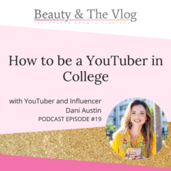 How to Be a YouTuber in College