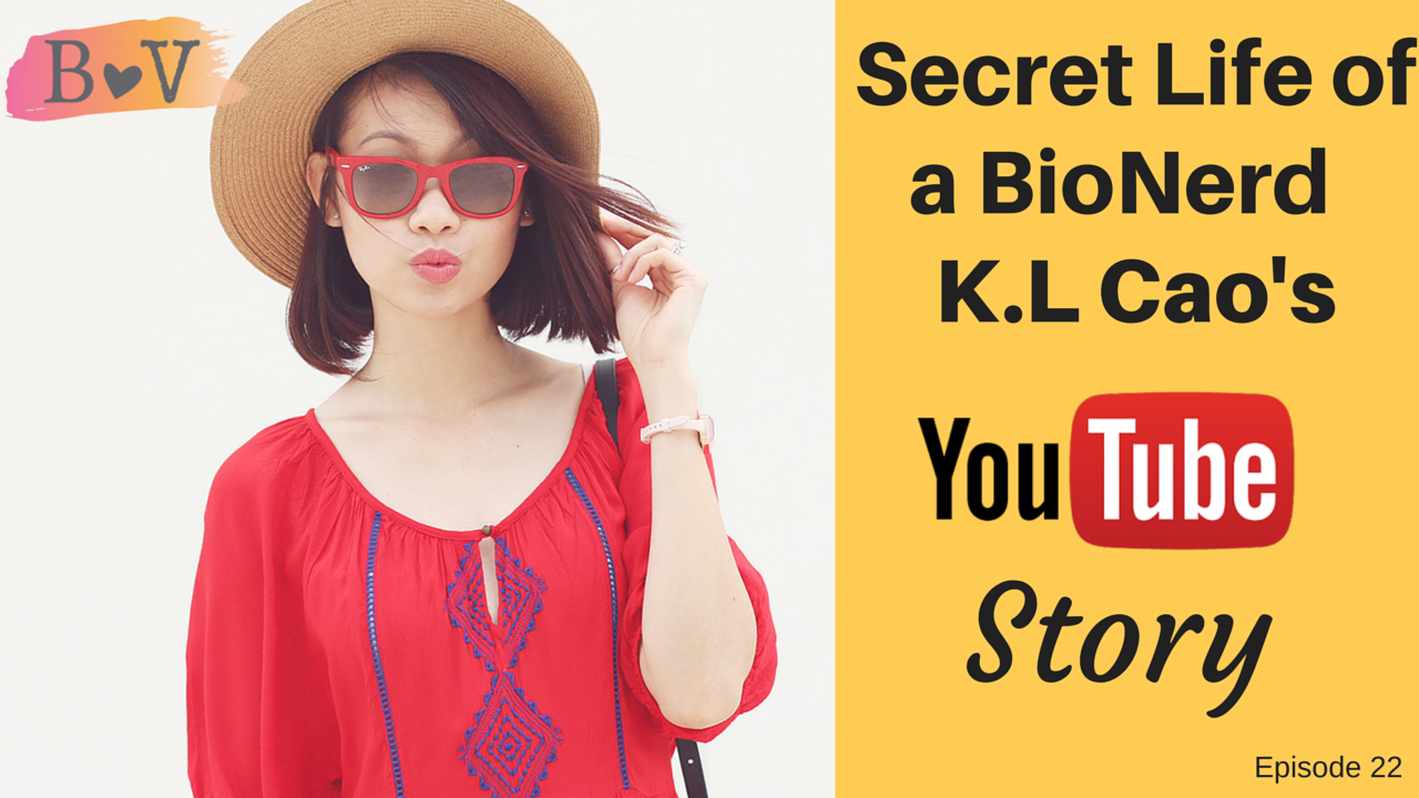 22 – YouTube as a Career: K.L Cao Interview