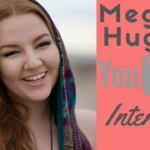 29- The POWER of YouTube Collaboration: Meghan Hughes Interview