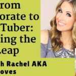 How to leave your full time job for a YouTube Career with RachhLoves: BV Podcast 42