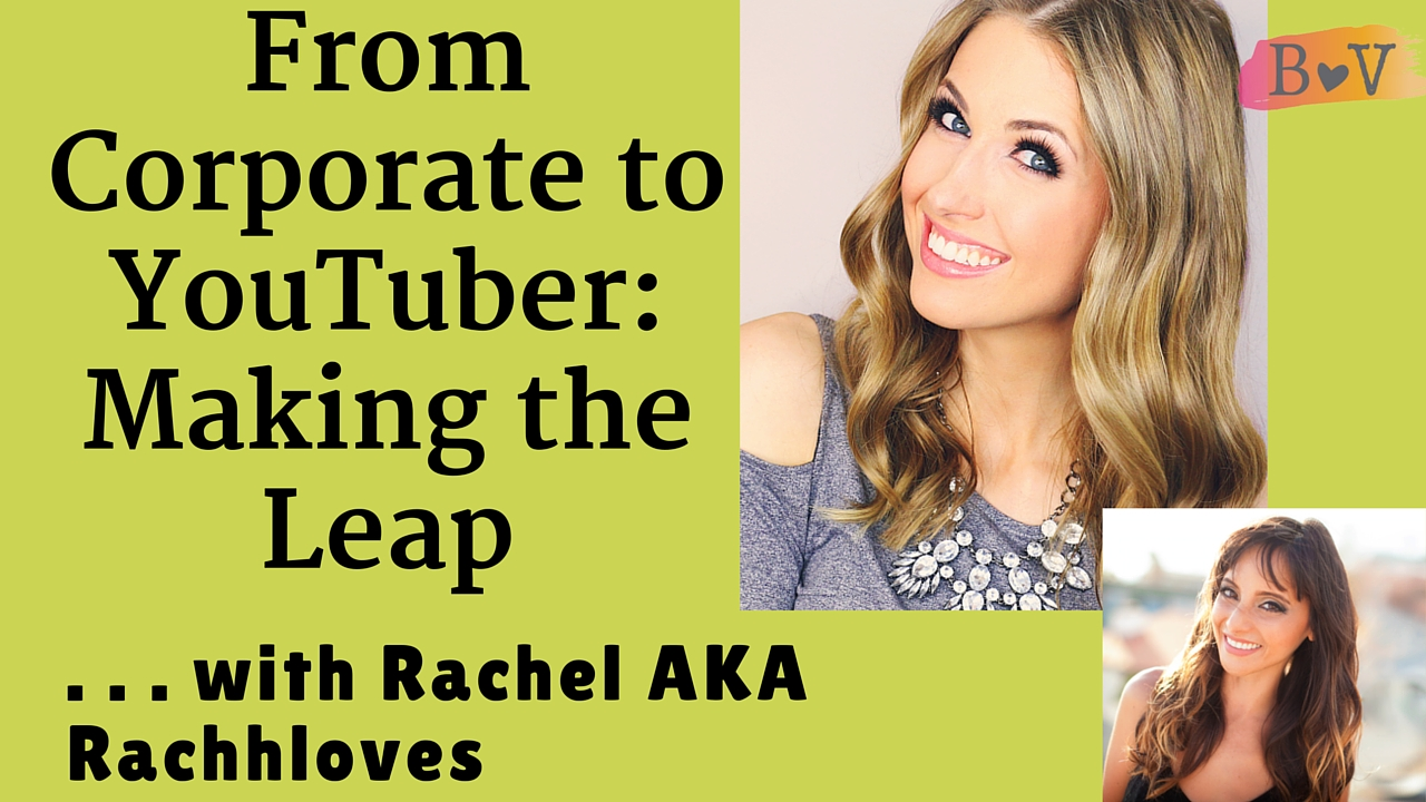 how to leave your job for a career rachhloves how to leave your full time job for a career rachhloves bv podcast