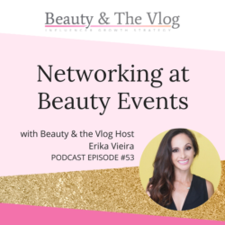 Networking at Beauty Events