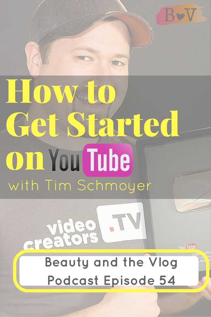 Everything You Need to Know to Get Started on YouTube with Tim Schmoyer (ARCHIVE EPISODE)