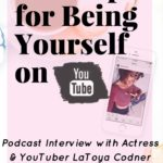 Tips for Being Yourself on YouTube with LaToya Codner: Beauty and the Vlog Episode 57