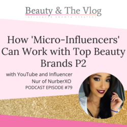 How 'Micro-Influencers' Can Work with Top Beauty Brands P2