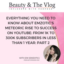 Beauty and the Vlog Podcast Erika Vieira