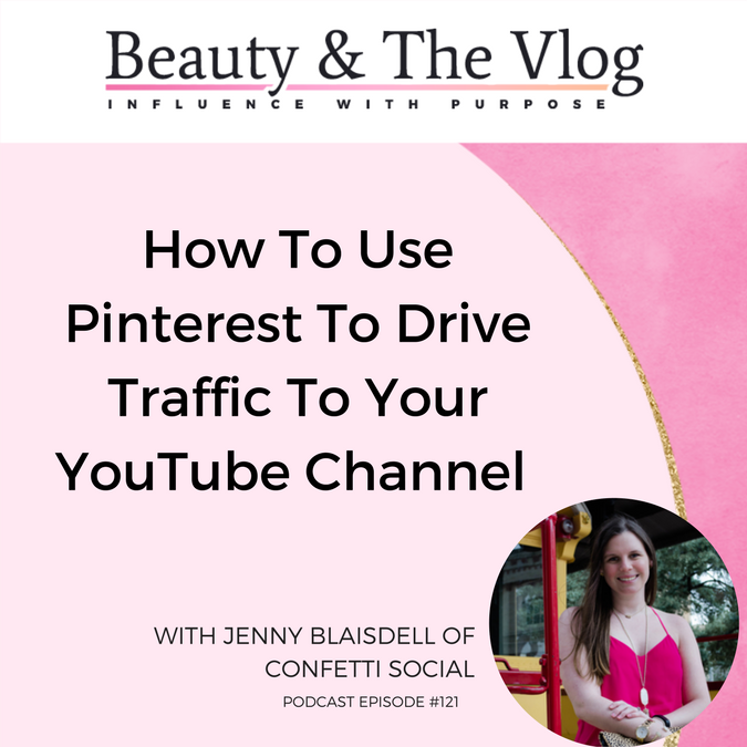 Pinterest for YouTube with Jenny Blaisdell of Confetti Social
